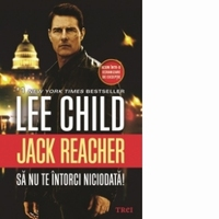 Jack Reacher - Sa nu intorci niciodata - Lee Child