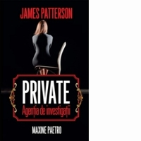 Private - Agentia de investigatii - James Patterson